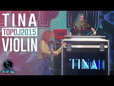 Finale TOP DJ 2015 | dj set di TINA + electric violin by Elsa Martignoni