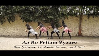 Video AA RE PRITAM PYAARE | Y3 DANCEHOLIC | ROWDY RATHODE Ft. Mamta Sharma, Sarosh Sami download MP3, 3GP, MP4, WEBM, AVI, FLV Juli 2018