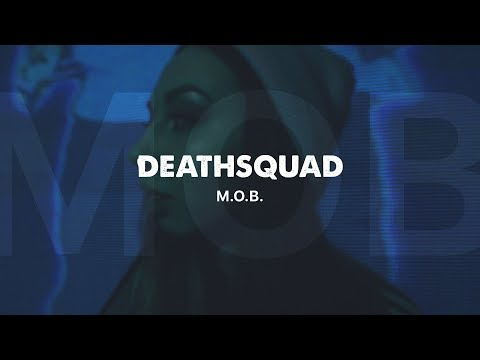 DEATHSQUAD - M.O.B. (OFFICIAL VERTICAL VIDEO)
