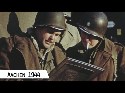 Aachen - Liberation in October 1944 (in color and HD)