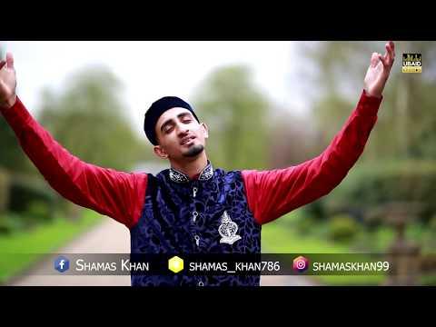 Official | Habibi Ya RasoolAllah | English | Shamas Khan | Watch In *HD*