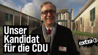 """Ein """"extra 3""""-Kandidat für die CDU"""