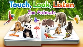 Zoo Animals Touch, Look, Listen - First Words App for Kids (iPad, Android, Kindle Fire)