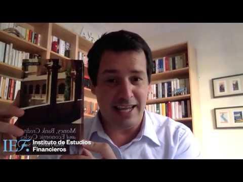 lecturas-recomendadas-ief:-dinero,-crédito-bancario-y-ciclos-económicos