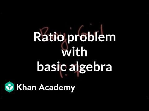 Ratio problem with basic algebra | Linear equations and inequalities | Algebra Basics | Khan Academy
