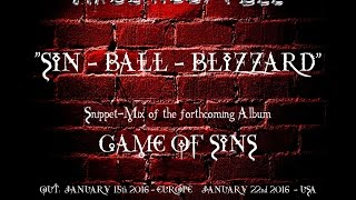 """AXEL RUDI PELL - SIN BALL BLIZZARD (Snippets of """"GAME OF SINS"""")"""