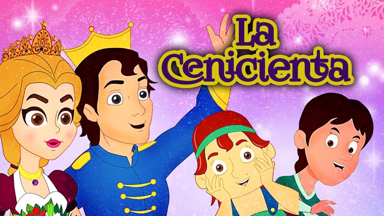 La Cenicienta Cuentos De Hadas Españoles Cuentos Para Dormir Cuentos Infantiles En Español Youtube