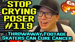 Ep. #119: Stop Crying Poser (If Skaters Were Doctors) Throwaway Footage