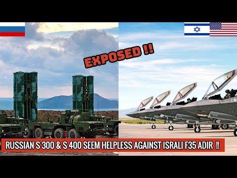 RUSSIAN S 300 \u0026 S 400 FAIL TO DETECT AMERICAN MADE ISRAELI F 35I ADIRS OVER SYRIA !!