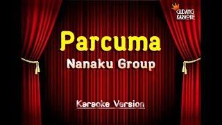 Parcuma - Nanaku Group ( Karaoke Version )