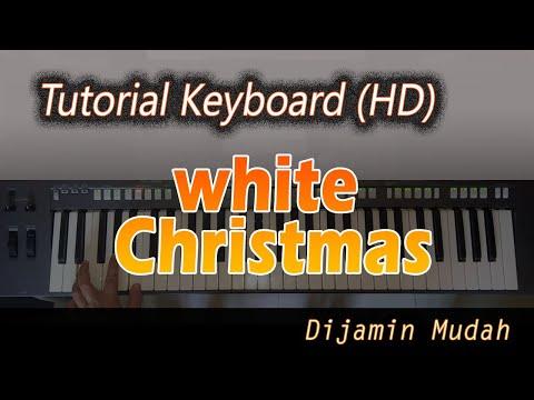 [Chord Keyboard] WHITE CHRISTMAS [Belajar Lagu Natal]