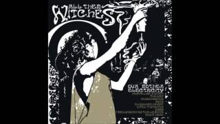 All them witches-  Right hand