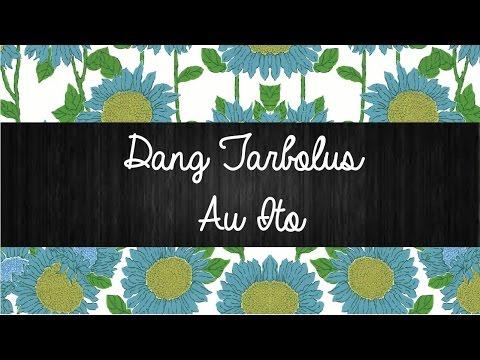 Dang Tarbolus Au ito | Lirik Lagu Batak | Sigulempong Blog