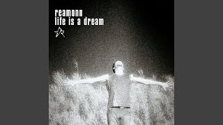 Life Is A Dream (Single Mix)