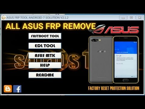 all-asus-zanfon-google-frp-remove-tool-crack,-fastboot-edl-mode-mtk-qualcomm-cpu