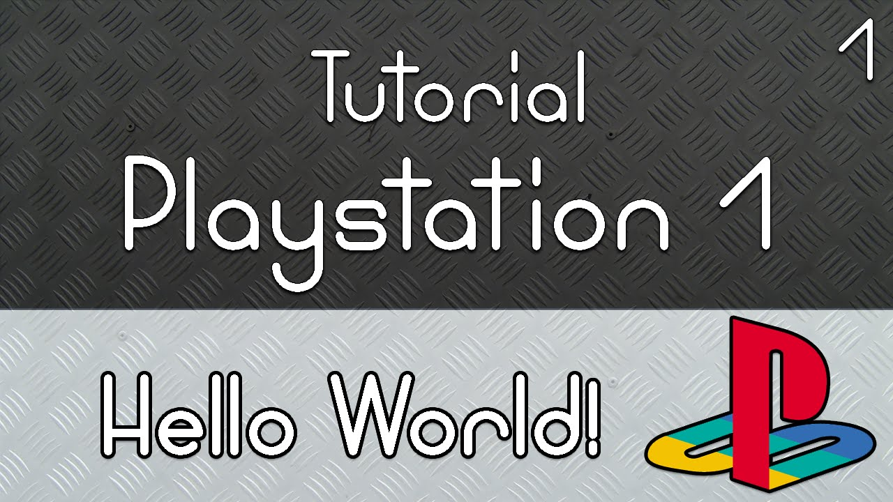 How to make Playstation 1 games - Part 1: Hello World