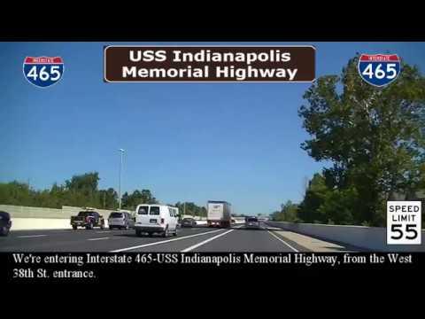 USS Indianapolis Memorial Highway (I-465) complete loop,
