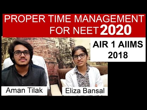 Time Management Before & During NEET | AIR 1 AIIMS Eliza Bansal| & | Aman Tilak |