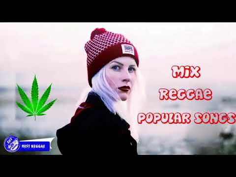 Reggae Mix | Best Reggae Music Songs | The Best Acoustic Covers Of Popular Songs 2018