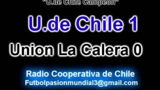 Universidad de Chile 1 Union La Calera 0 (Cooperativa) Apertura 2014