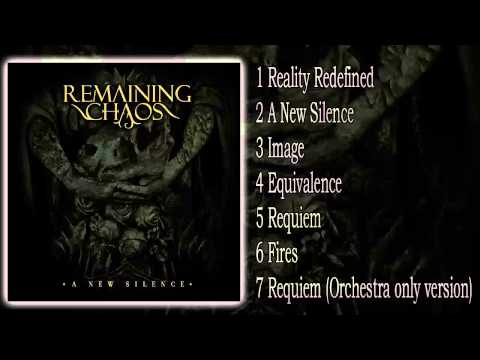 Remaining Chaos - A New Silence (FULL EP 2013 HD)