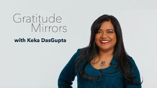 Gratitude Mirrors School Keynote & Workshop by Keka DasGupta (Highlight Reel)