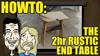 How to build a Rustic End Table in 2 hours