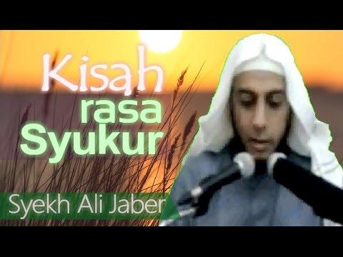 Kisah Motivasi Rasa Syukur - Ceramah Syekh Ali Jaber