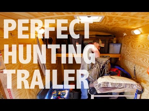 Perfect Hunting Trailer UPDATED - 701 Outdoors