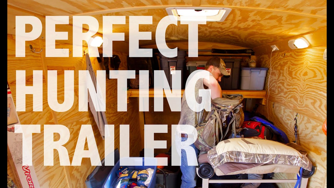Perfect Hunting Trailer Updated 701 Outdoors Youtube