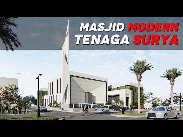 MASJID MODERN TENAGA SURYA