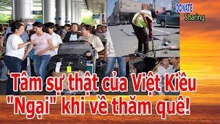 """Tâm sự thật của Việt Kiều: """"Ngại"""" khi về thăm quê! - Cộng Đồng Người Việt"""