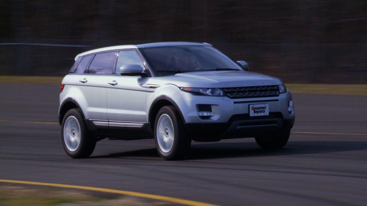 Land Rover Range Rover Evoque Review From Consumer Reports Land Rover Range Rover Discovery Range Rover Evoque