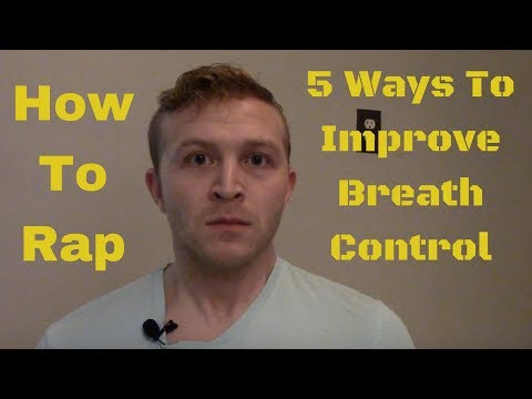 How To Rap: 5 Ways To Improve Breath Control