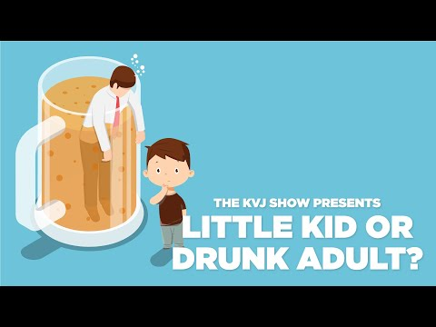 Little-Kid-Or-Drunk-Adult-9-13-21