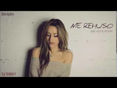 Belèn Aguilera - Me Rehuso (DJ Tronky Bachata Remix)