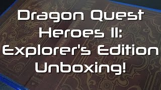 Dragon Quest Heroes II: Explorer's Edition (PS4) Unboxing