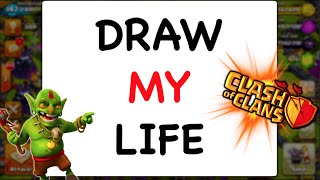 clash of clans draw my life 800 000 subscriber special life of mystlc7