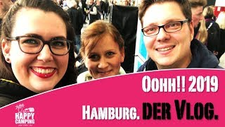 Der Happy Camping Vlog auf der oohh! Messe in Hamburg