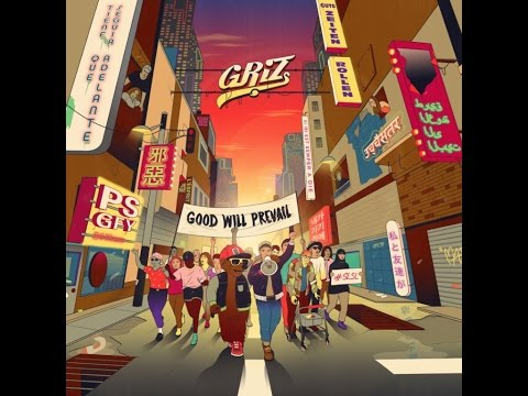 GRiZ - Gotta Push On (ft  Brasstracks & Eric Krasno)