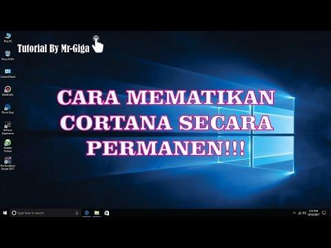 Cara Mematikan Cortana Sampai Akar Akarnya Hd
