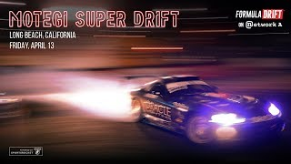 2018 Motegi Super Drift - Friday, April 13 - LIVE!