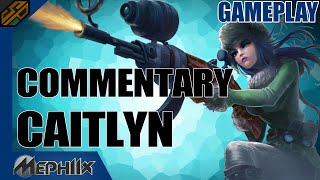 Challenger Caitlyn Gameplay - 5.24 (Full Game + Commentary) - Mephiix