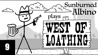 SA Plays West of Loathing - EP 9