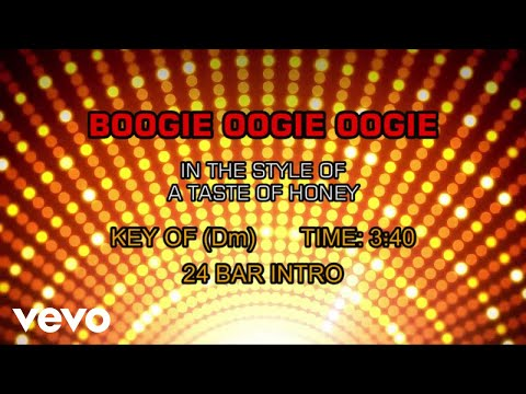 A Taste Of Honey - Boogie Oogie Oogie (Karaoke)