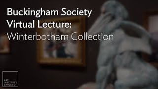 Buckingham Society Virtual Lecture: Winterbotham Collection