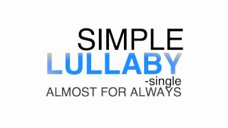 Simple Lullaby - 4/7/12 (FREE DOWNLOAD!)