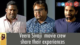 Veera Sivaji movie crew share their experiences