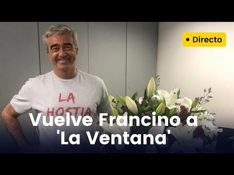 Francino vuelve a abrir La Ventana tras pasar la covid