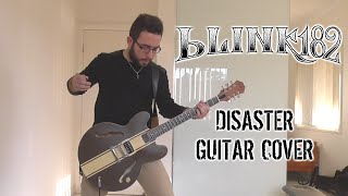 Blink-182 - Disaster (Guitar Cover)